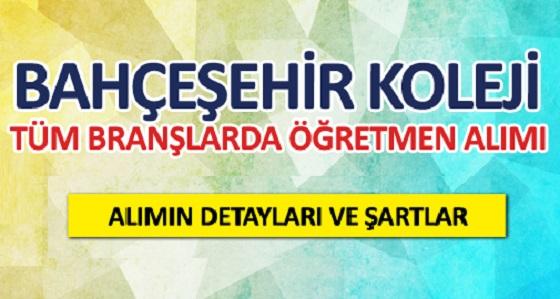 Bahçeşehir Koleji Tüm Branşlarda Öğretmen Alım ilanı 2019