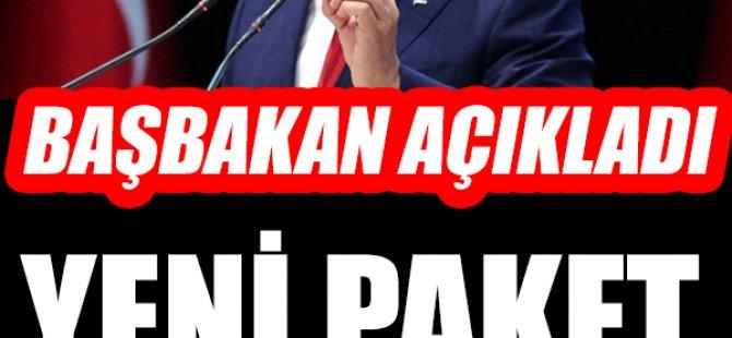 BAŞBAKAN'DAN AÇIKLAMA GELDİ! Yeni paket yolda...