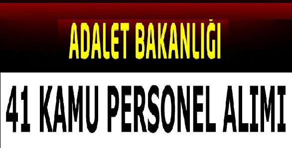 Adalet Bakanlığı 41 Kamu Personeli Alımı İlanı