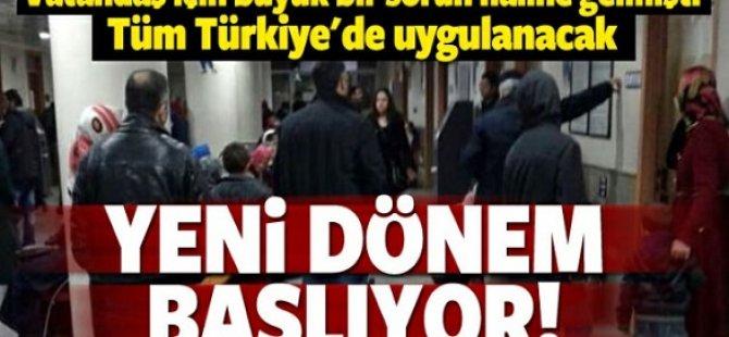 Tüm Türkiye'de uygulanacak!