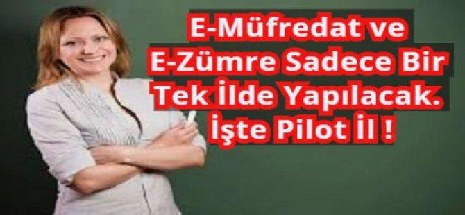 E-Müfredat ve E-Zümre Sadece Bir Tek İlde Yapılacak. İşte Pilot İl !