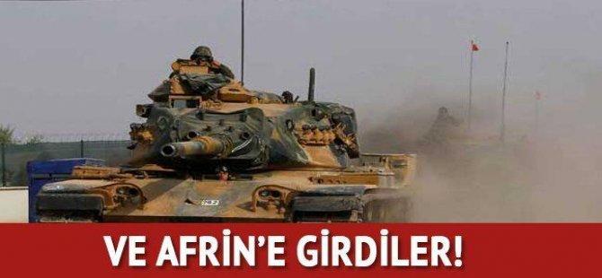 Ve Afrin'e girdiler!..