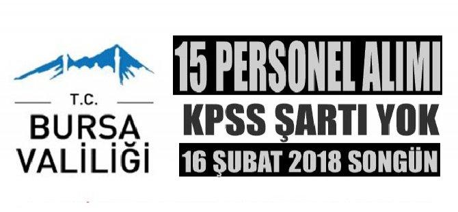 BURSA VALİLİĞİ TYP Kapsamında 15 Personel Alacak