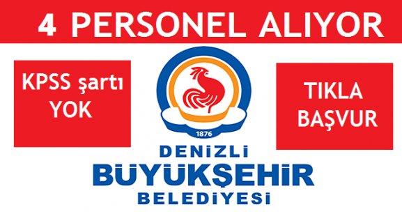 Denizli Büyükşehir Belediyesi 4 Personel Alımı
