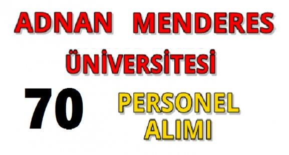 Adnan Menderes üniversitesi 70 memur alımı