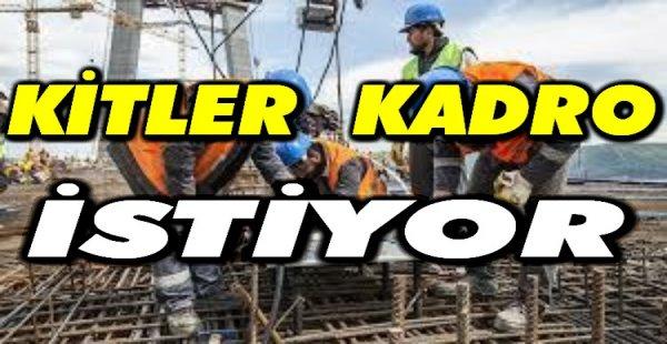 KİTLER KADRO İSTİYOR