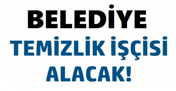 İstanbul Beyoğlu Belediyesi Çok Sayıda Çöpçü Belediye Personel Alımı