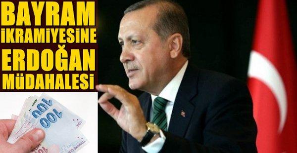 Bayram ikramiyesine Erdoğan müdahalesi…