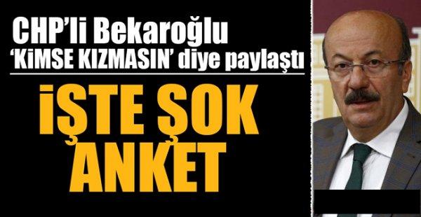 """CHP'li Bekaroğlu """"kimse kızmasın"""" diyerek paylaştı…"""