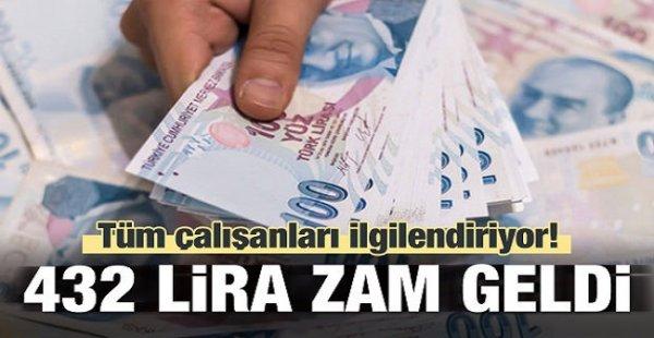Tüm Çalışanları İlgilendiriyor! 432 Lira Zam Geldi!