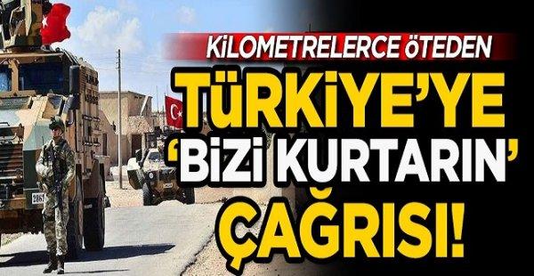 """Kilometrelerce Öteden Türkiye'ye """"Bizi Kurtarın"""" Çağrısı"""
