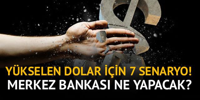 Yükselen Dolarla İlgili 7 Senaryo