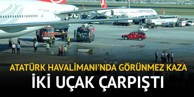 Atatürk Havalimanı'nda kaza:2 uçak çarpıştı!