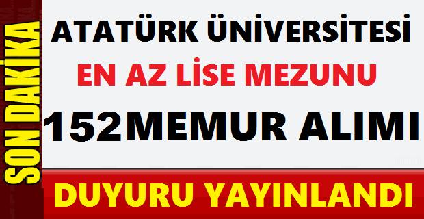Atatürk Üniversitesi 152 Sözleşmeli Personel Alımı