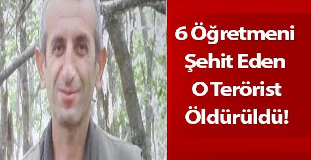 6 Öğretmeni Şehit Eden Terörist Öldürüldü!