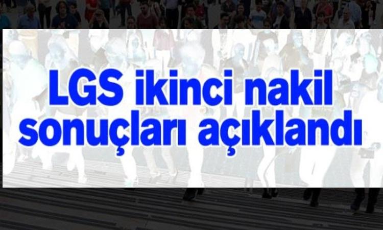 LGS  TEOG İKİNCİ NAKİL SONUÇLARI AÇIKLANDI