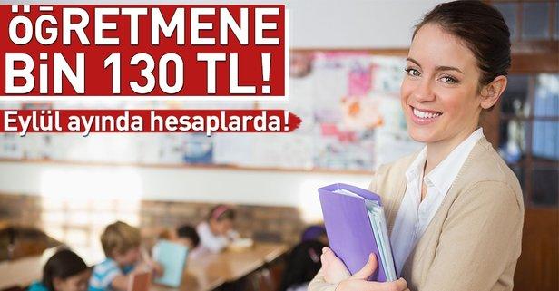 Eylül'de öğretmenlere bin 130 lira öğretim yılına hazırlık ödeneği
