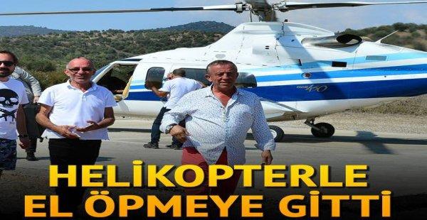 Ali Ağaoğlu helikopterle gelip el öptü