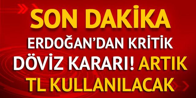 Son dakika! Cumhurbaşkanı Erdoğan'ın döviz kararı: Hem de 30 gün içinde!