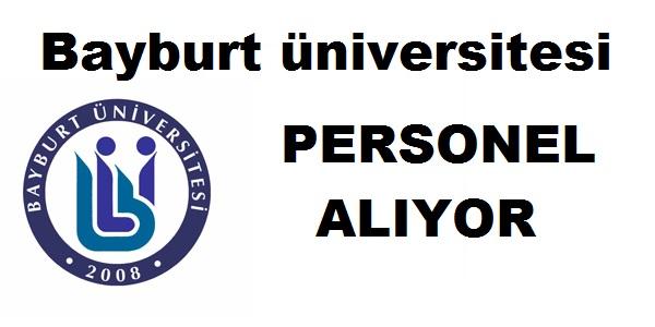 Bayburt Üniversitesi Öğretim Üyesi Alımı yapıyor