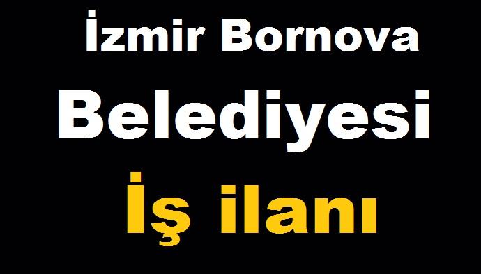 İzmir Bornova Belediyesi İş ilanı 8 Ekim 2018