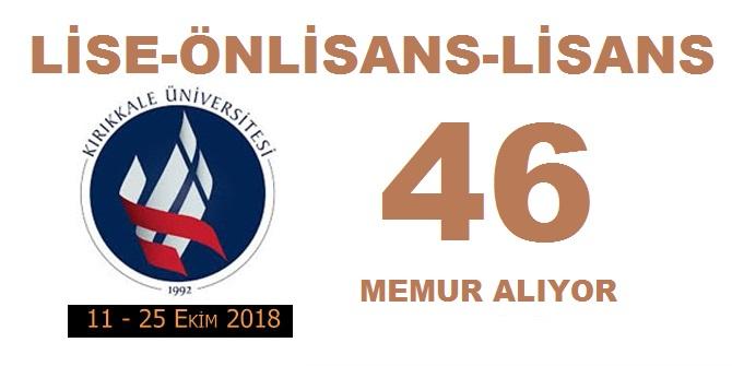 Kırıkkale Üniversitesi Sözleşmeli 46 Memur Alıyor