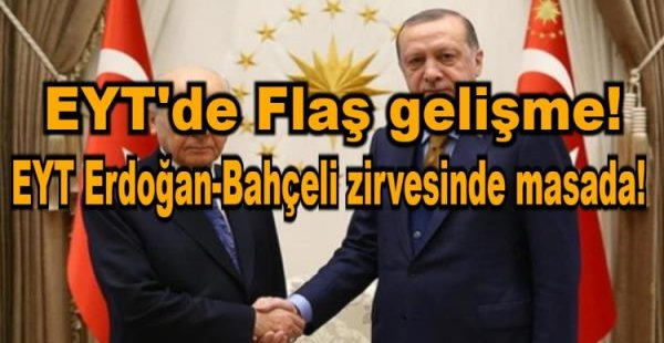 Yaşa takılanlar Erdoğan-Bahçeli zirvesinde masada!