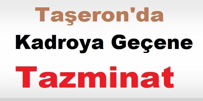 Taşeron'da Kadroya Geçene Tazminat