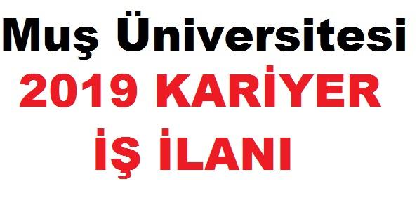 Muş Üniversitesi Öğretim Görevlisi ilan 2019