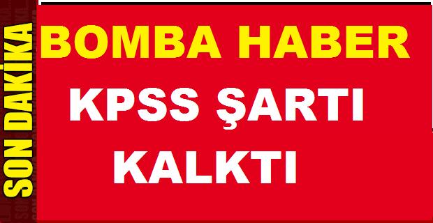Bomba Haber! Kamu Alımlarında KPSS Şartı Kalktı