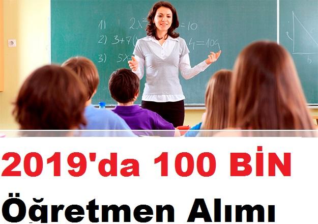 2019'da 100 BİN Öğretmen Alımı