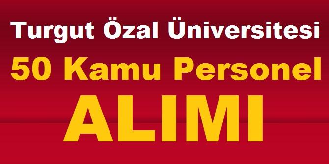 Turgut Özal Üniversitesi akademik personel alımları 2020