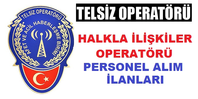 İstanbul Kadıköy Belediye Başkanlığı Telsiz Operatörü ve Halkla İlişkiler Personeli alımı