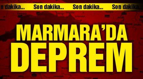 Marmara Ege de Deprem 20 Şubat 2019