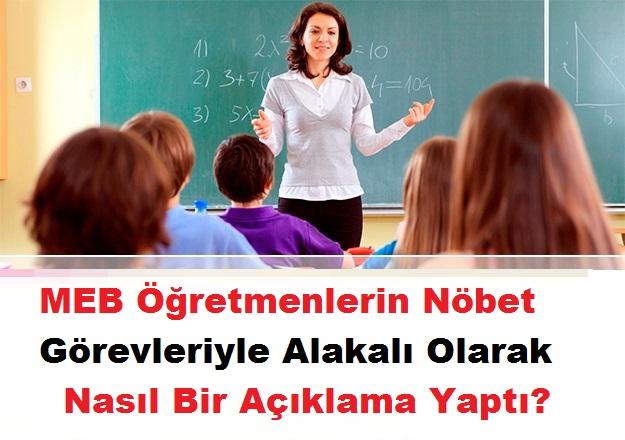 MEB Öğretmenlerin Nöbet Görevleriyle Alakalı Olarak Açıklama Yaptı