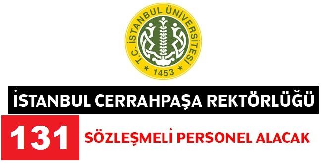 Cerrahpaşa Üniversitesi 131 Sözleşmeli Kamu Personeli Alım İlanı