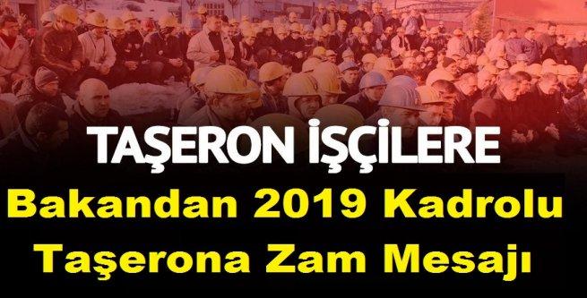 Bakandan 2019 Kadrolu Taşerona Zam Mesajı Geldi