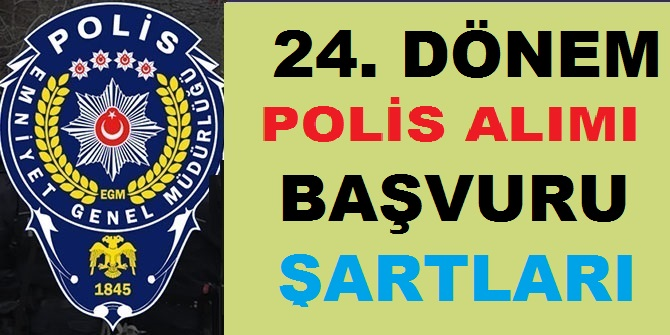 24. Dönem POMEM 10 Bin Polis Alım İlan Tarihi