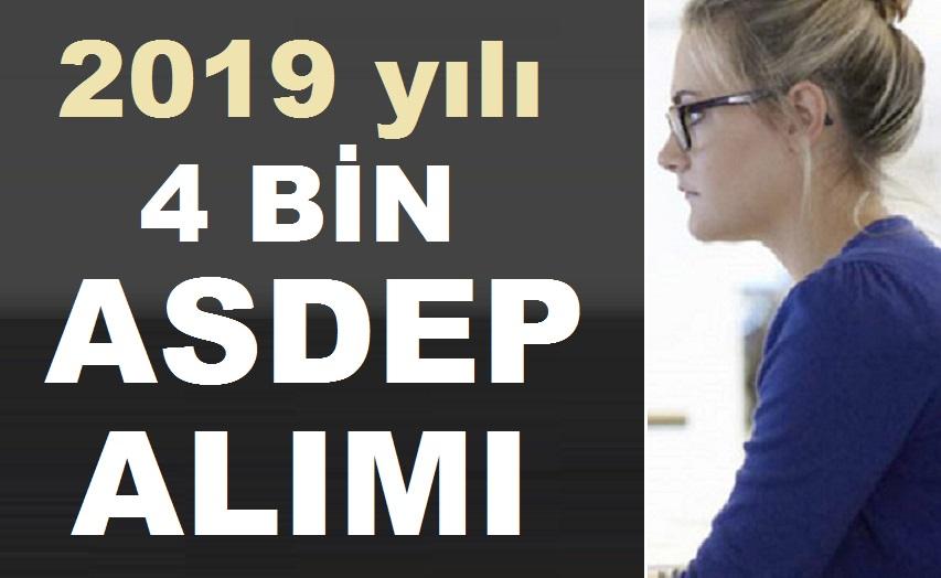 Aile Bakanlığı 2019 yılında 1000 ASDEP personeli alımı yapacak.