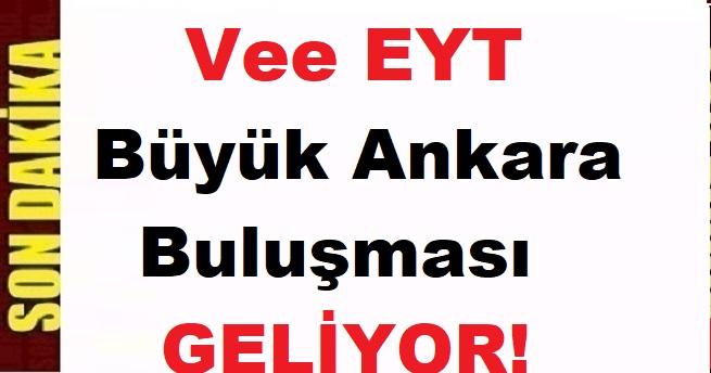 EYT'den Büyük Ankara Çıkarması