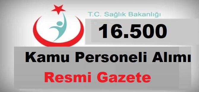 Sağlık Bakanlığı 16.500 Personel Alımı Resmi Gazetede!
