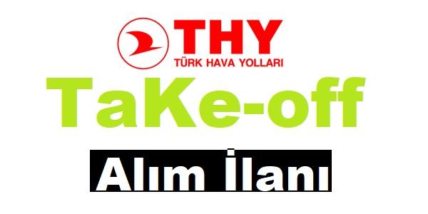 Türk Hava Yolları TaKe-off İş ilanı 2019