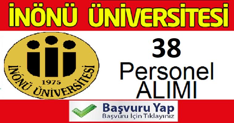 Malatya İnönü Üniversitesi 38 Kamu Personeli Alım ilanı