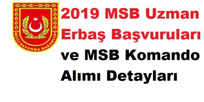 2019 MSB Uzman Erbaş Başvuruları ve MSB Komando Alımı Detayları