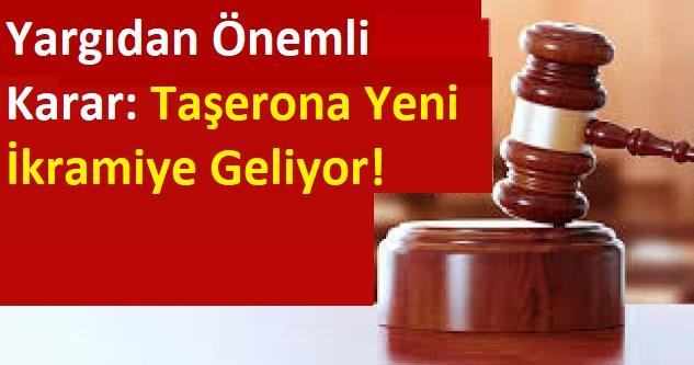 Yargıdan Önemli Karar: Taşerona Yeni İkramiye Geliyor