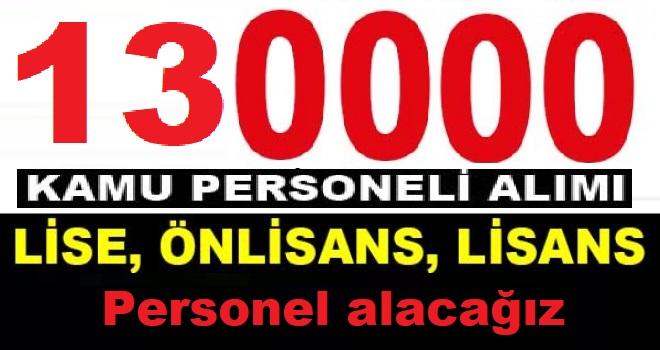 Ulaştırma Ve Altyapı Bakan Yardımcısı : 130 Bin Kamu Personeli Alımı Yapacağız