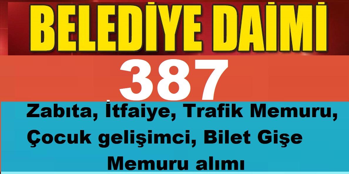 Diyarbakır Belediyesi KPSS 60 Puanla 387 Zabıta İtfaiye, Trafik Memuru, Çocuk gelişimci, Bilet Gişe Memuru alımı