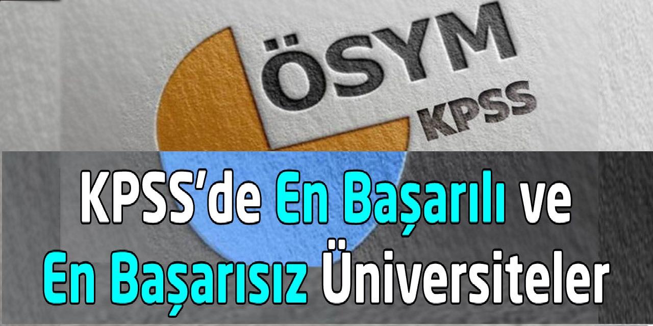 KPSS'de En Başarılı Üniversiteler, KPSS'de En Başarısız Üniversiteler