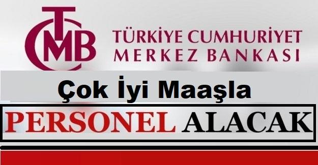 Merkez Bankası En Az 5 Bin TL Maaşla Kamu Personeli Alımı