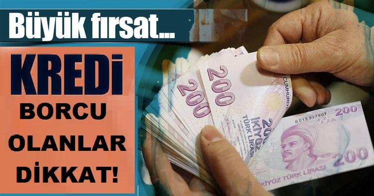 Büyük Fırsat! Kredi Borcu Olanlar Dikkat! 90 Gün Süresi Var